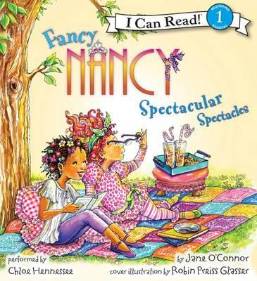 Fancy Nancy: Spectacular Spectacles