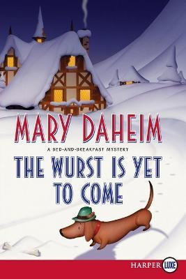 The Wurst is Yet to Come Cover Image