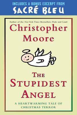 The Stupidest Angel with Bonus Material