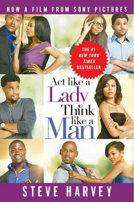 Act Like A Lady, Think Like A Man (movie Tie-in Edition)