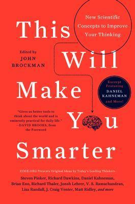Excerpt from This Will Make You Smarter: Daniel Kahneman and More