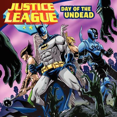 Justice League: Day of the Undead