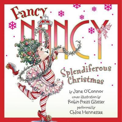 Fancy Nancy: Splendiferous Christmas
