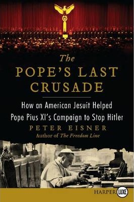 The Pope's Last Crusade Large Print