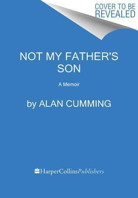 Not My Father's Son