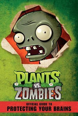 Plants vs. Zombies Official Guide to Protecting Your Brains