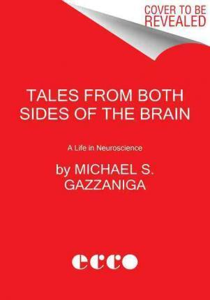 Tales from Both Sides of the Brain