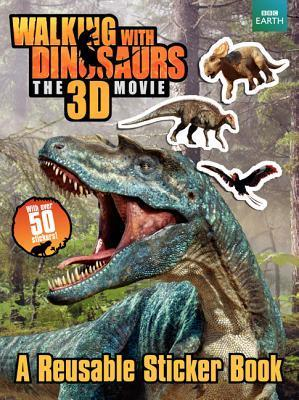 Walking with Dinosaurs Reusable Sticker Book
