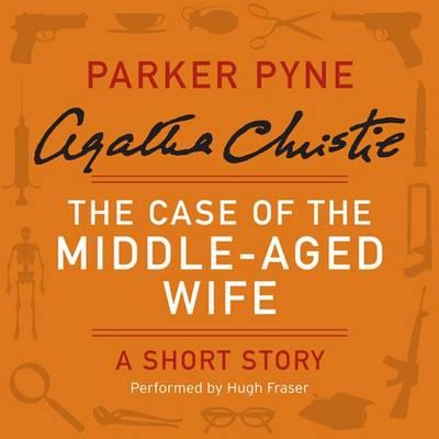 The Case of the Middle-Aged Wife