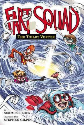 Fart Squad #4: The Toilet Vortex