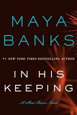 In His Keeping : A Slow Burn Novel