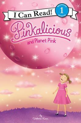 Pinkalicious and Planet Pink : Victoria Kann : 9780062410689