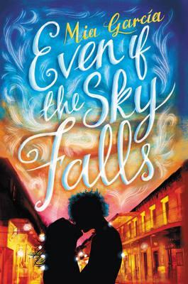 Even If the Sky Falls