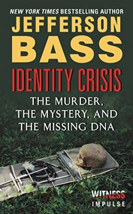 Astrosadventuresbookclub.com Identity Crisis : The Murder, the Mystery, and the Missing DNA Image