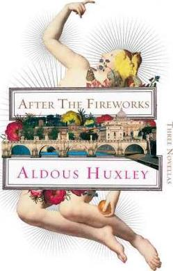 After the Fireworks  Three Novellas