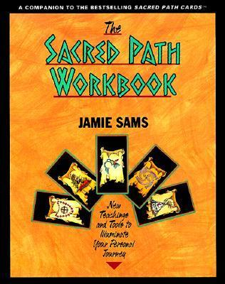 The Sacred Path Workbook