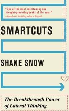 Smartcuts : The Breakthrough Power of Lateral Thinking