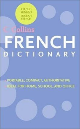 HarperCollins French Dictionary: French-English/English-French