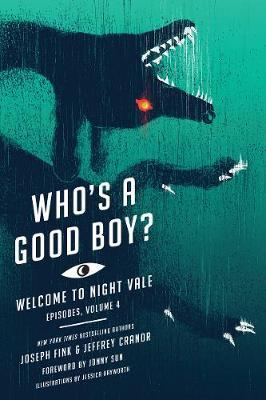Who's a Good Boy? : Welcome to Night Vale Episodes, Vol. 4