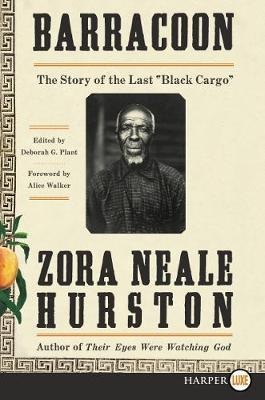 """Barracoon : The Story of the Last """"Black Cargo"""""""
