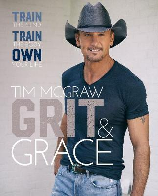 Grit & Grace  Train the Mind, Train the Body, Own Your Life