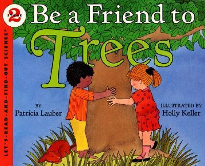 Be A Friend To The Trees