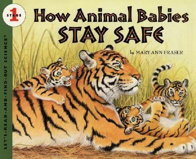 How Animal Babies Stay Safe Pb