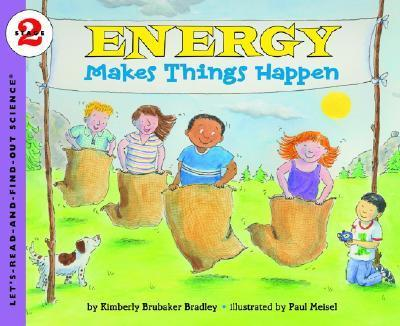 Lets Read and Find Out Science 2 Energy Makes Things Happen