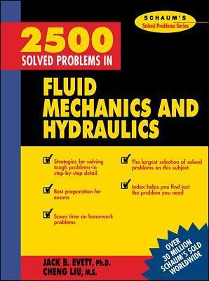 2,500 Solved Problems In Fluid Mechanics and Hydraulics : Jack B