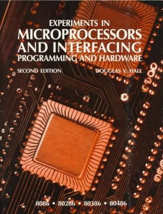 Microprocessors and Interfacing: Experiments Manual: Programming and Hardware - IBM Version