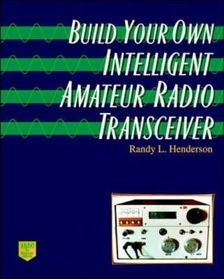 Build Your Own Intelligent Amateur Radio Transceiver : Randy