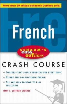 Schaum's Easy Outline of French : Based on Schaum's Outline of French Grammar and French Vocabulary