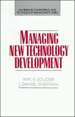 Managing New Technology Development