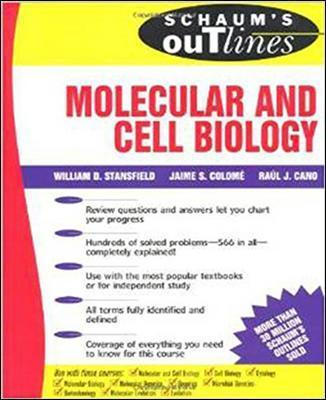 Schaum's Outline of Molecular and Cell Biology : William