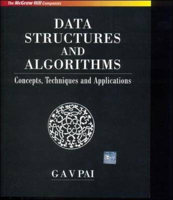 Data Structures and Algorithms : Concepts, Techniques and