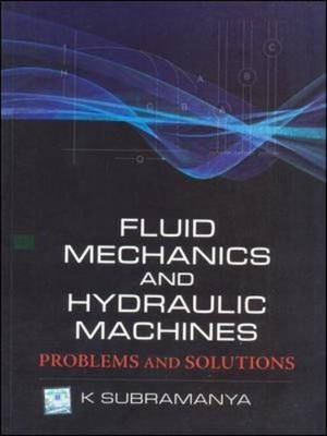 Fluid Mechanics and Hydraulic Machines: Problems and Solutions : K