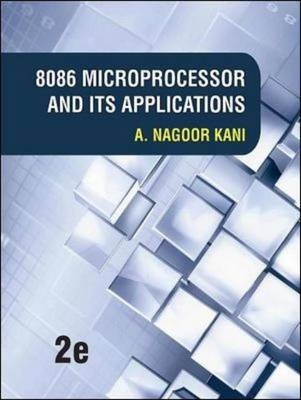 8086 Microprocessors and Its Applications : A Nagoorkani