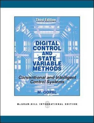Digital Control And State Variable Methods Madan Gopal 9780071078894