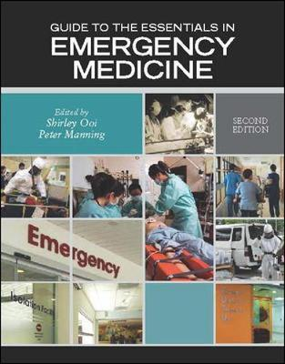 Guide to the Essentials in Emergency Medicine : Shirley Ooi
