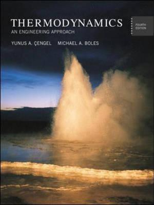 Thermodynamics yunus a cengel 9780071150712 thermodynamics an engineering approach fandeluxe Images