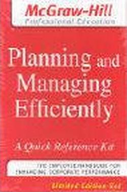 Planning and Managing Efficiently