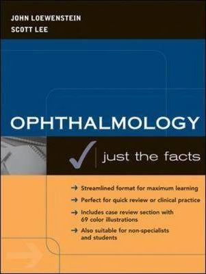 Ophthalmology: Just the Facts