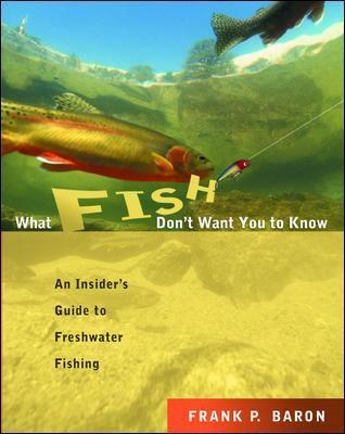 What Fish Don't Want You to Know