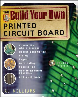 build your own printed circuit board al williams 9780071427838