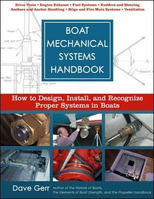 Boat Mechanical Systems Handbook : How to Design, Install, and Recognize Proper Systems in Boats