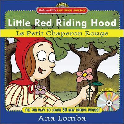 Easy French Storybook: Little Red Riding Hood (Book + Audio CD)