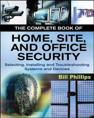 The Complete Book of Home, Site and Office Security