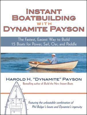 Instant Boatbuilding with Dynamite Payson