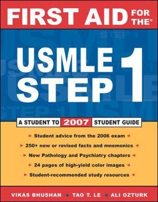 First Aid for the USMLE Step 1: 2007 : Vikas Bhushan : 9780071475310
