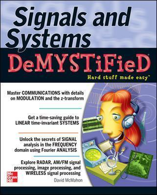 Signals and systems demystified